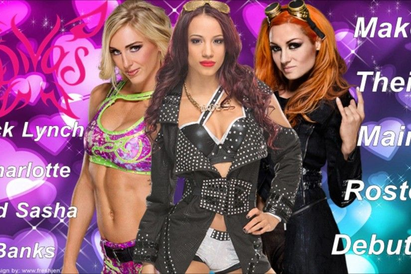 Becky Lynch Charlotte and Sasha Banks Make Their Main Roster Debut