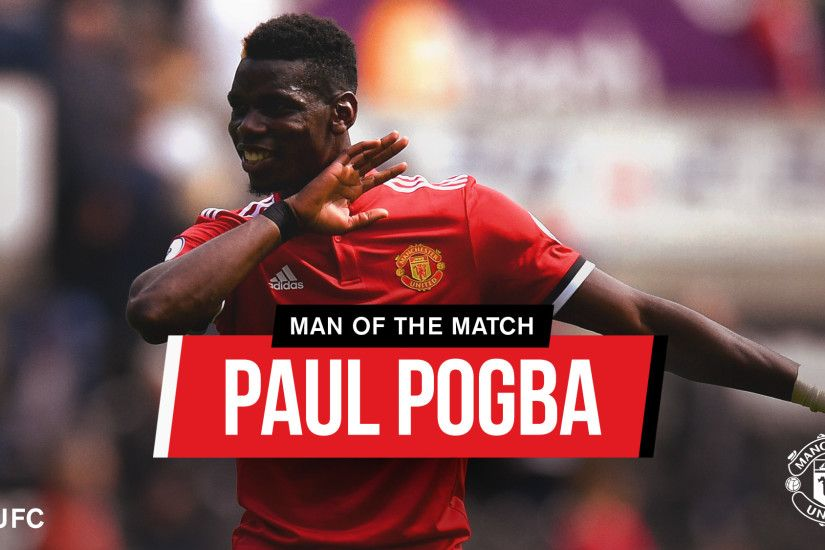 Manchester United Man of the Match: Paul Pogba - Official Manchester United  Website