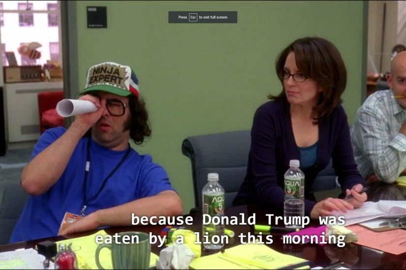 Not to interfere with the 30 Rock canon/continuity/real life, but are we  forgetting that Donald Trump ...