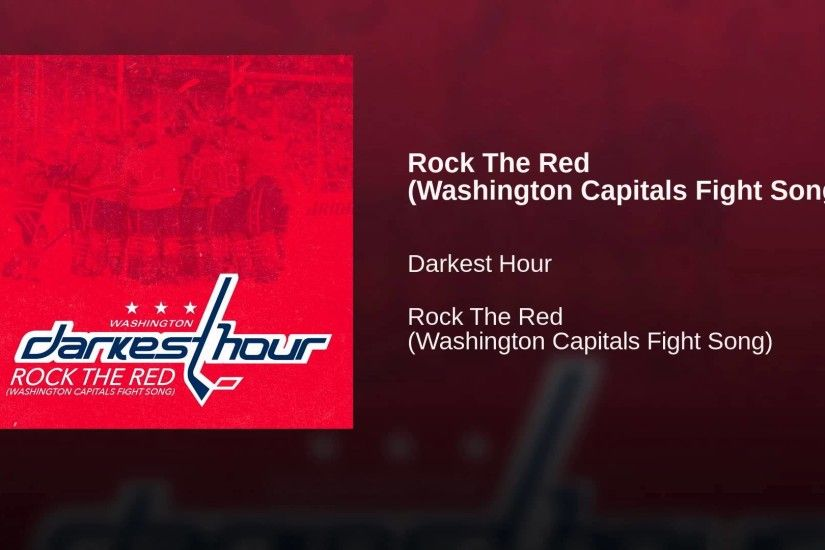 Rock The Red (Washington Capitals Fight Song)