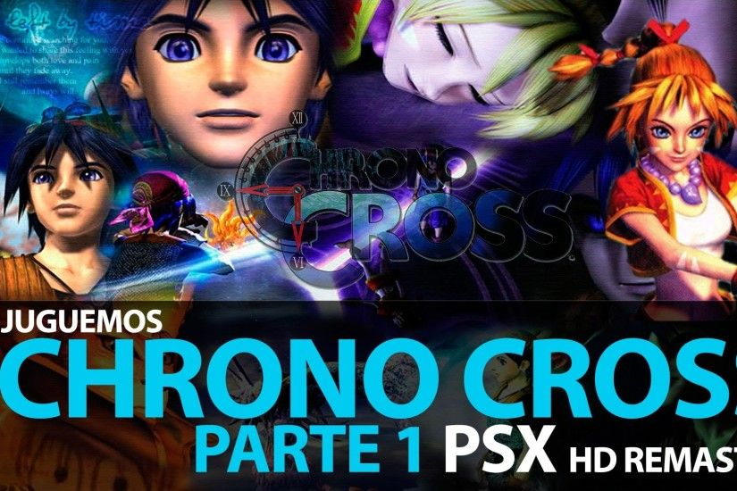 CHRONO CROSS | HD Remaster | Parte 1