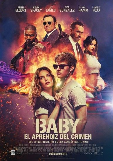 Baby Driver spanish movie poster featuring Ansel Elgort,Kevin Spacey,Lily  James,Jon Hamm and Jamie Foxx