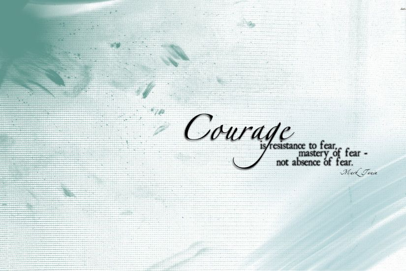 Quotes About Strength and Courage Wallpaper Coll HD