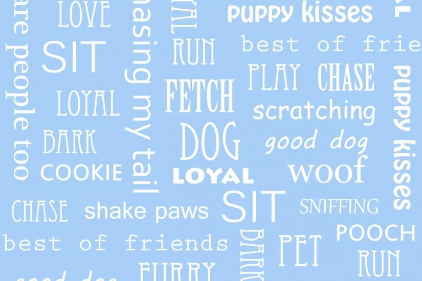 Dog Words Wallpaper Background