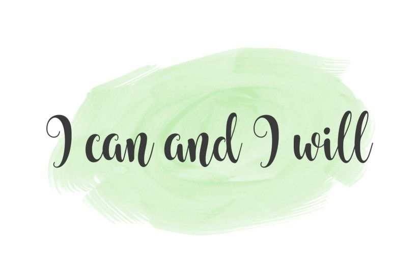 I can and I will | motivational quote for desktop background wallpaper.  find more to