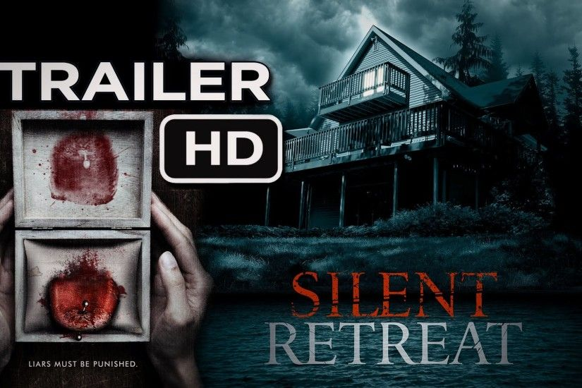 Silent Retreat (2016) Official Trailer #2 - Thriller | Horror Movie -  YouTube