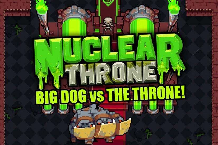 Big Dog PLAYABLE in Nuclear Throne?!