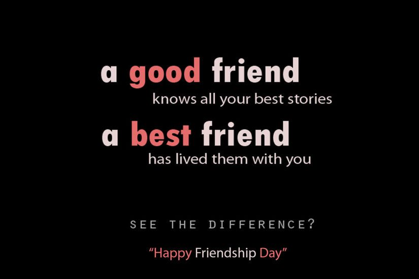 Best Friend Definition Quotes : Happy friendship day wallpapers with quotes
