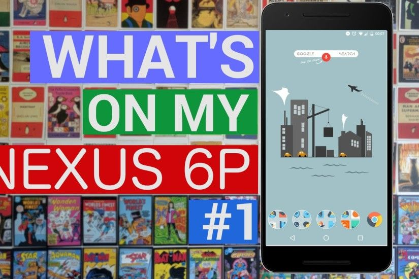 What's on My Nexus 6P | ADW Launcher 2 Beta