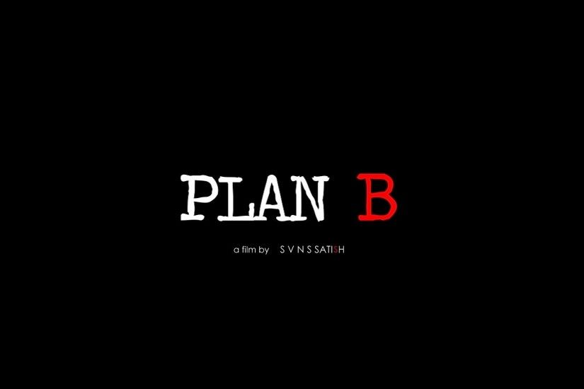 Top Plan B Picture in High Resolution. 1920x1080 0.032 MB. Plan B Pictures