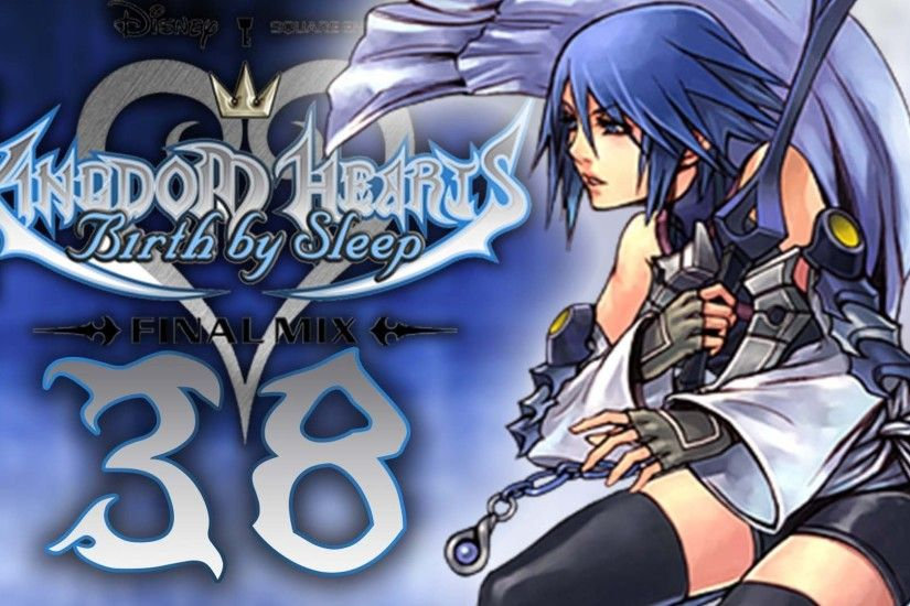 Kingdom Hearts Birth By Sleep Final Mix HD - Critical - Part 38 - Aqua:  Keyblade Graveyard