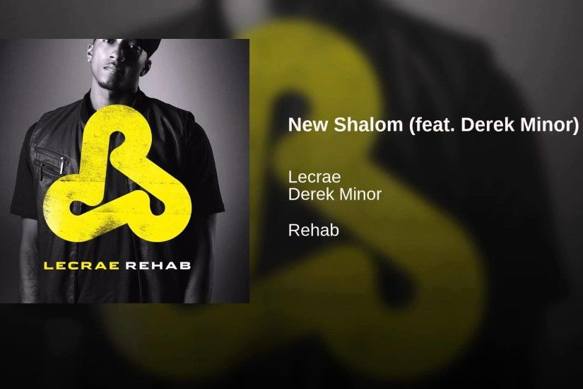 New Shalom (feat. Derek Minor)