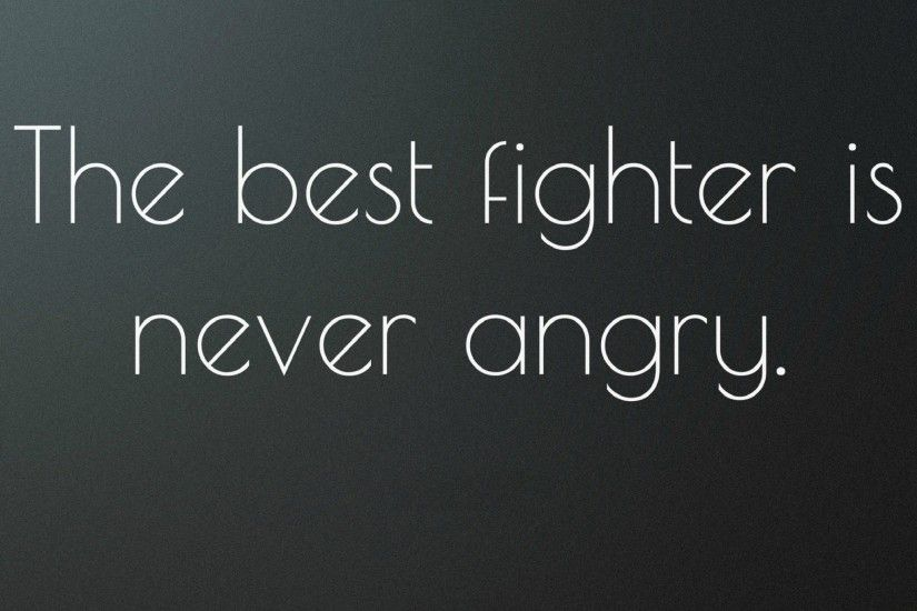 Never Angry - Tap to see the best motivational quotes wallpapers! | @mobile9