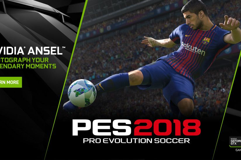 Pro Evolution Soccer 2018 on PC: Capture The Beautiful Game From Any Angle  With NVIDIA