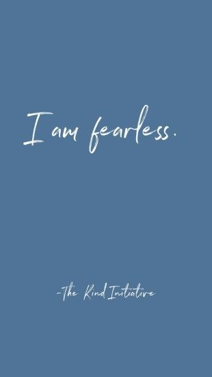 """I am fearless."" #inspirational #inspirationalquotes #quotes. """