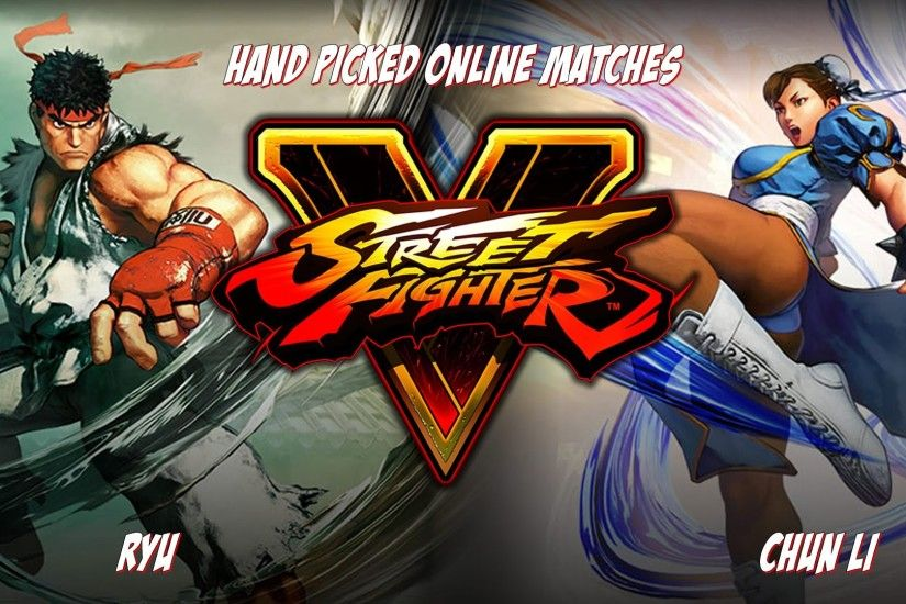 Street fighter 5 stress test - Ryu vs Chun Li - high level matches - YouTube