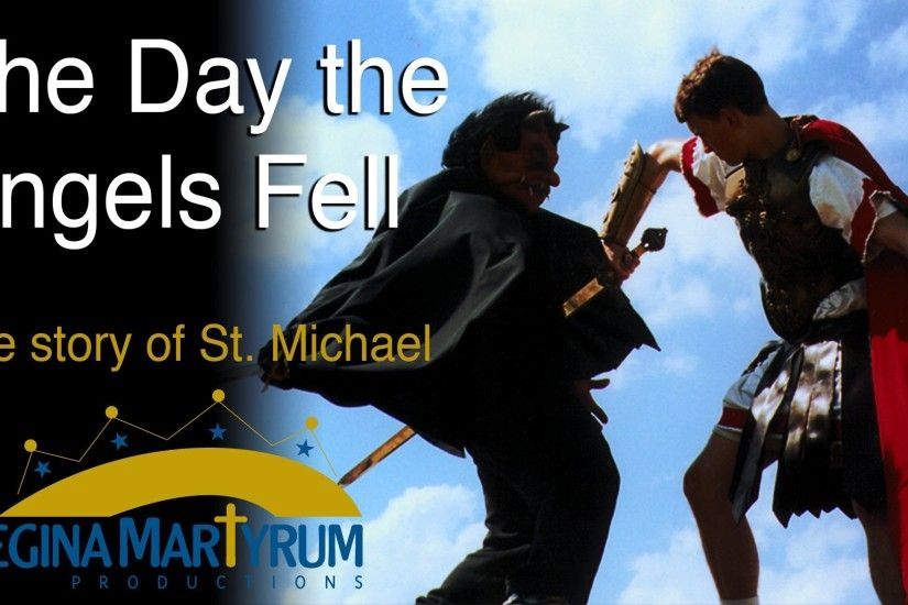 Catholic Stories: The Day the Angels Fell - St. Michael - Audio Play