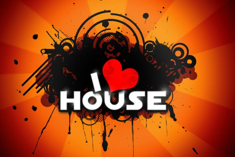 Wide HD I Love House Music Wallpaper | NMgnCP.com High Definition - HD  Wallpapers
