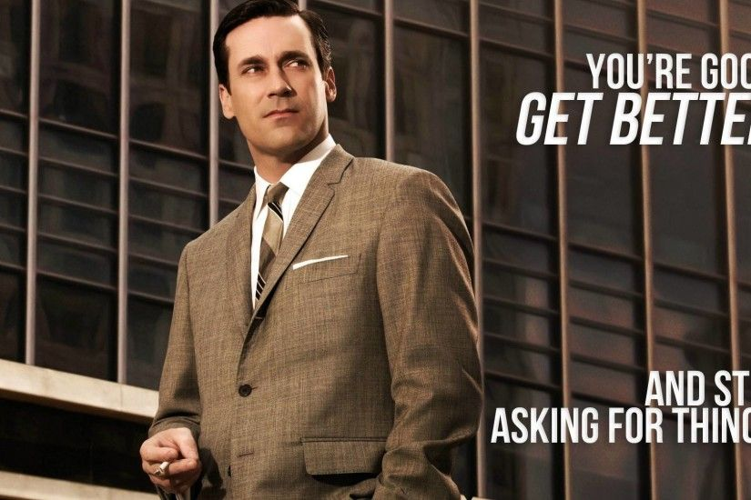 Mad Men Quotes. Love it! LOL!