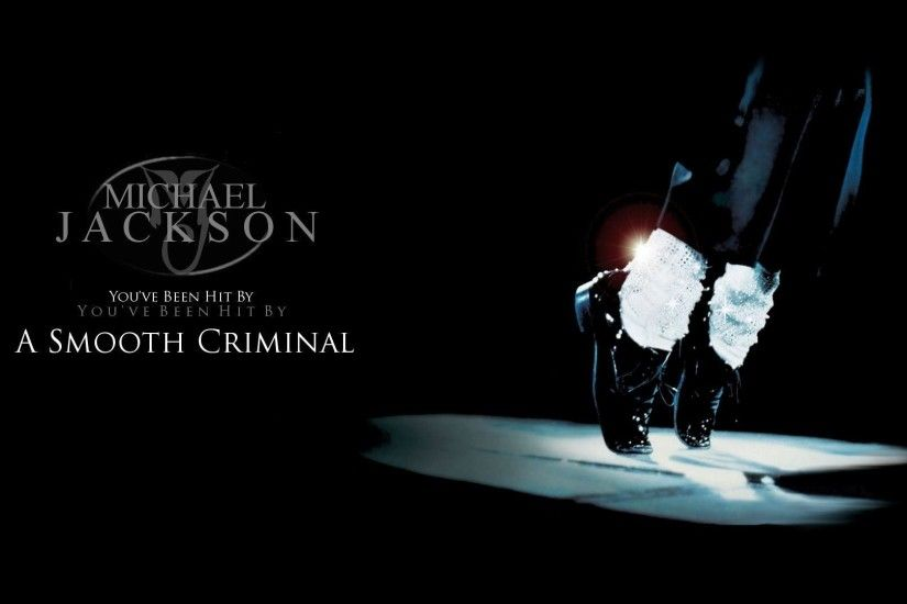Michael Jackson SMOOTH CRIMINAL - Michael Jackson Wallpaper .