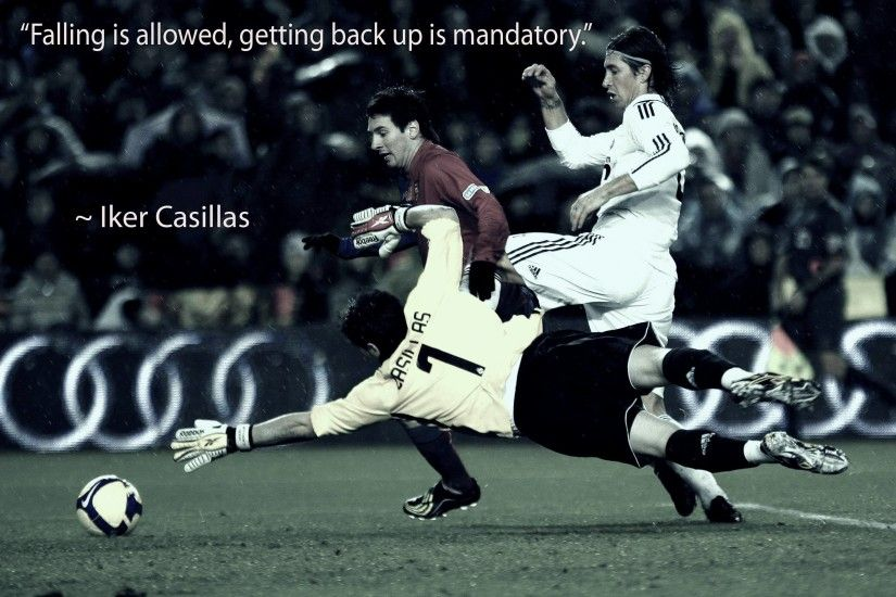 I turned the recent Iker Casillas quote into a wallpaper.