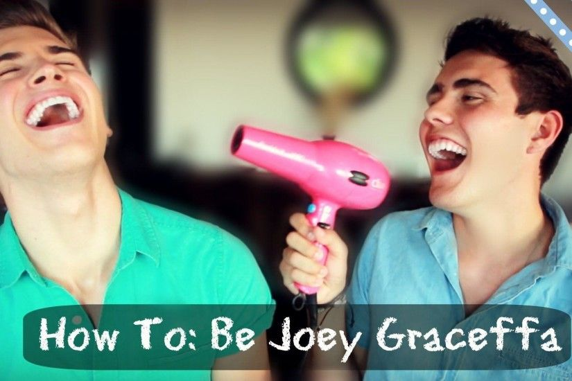 How To: Be Joey Graceffa - YouTube