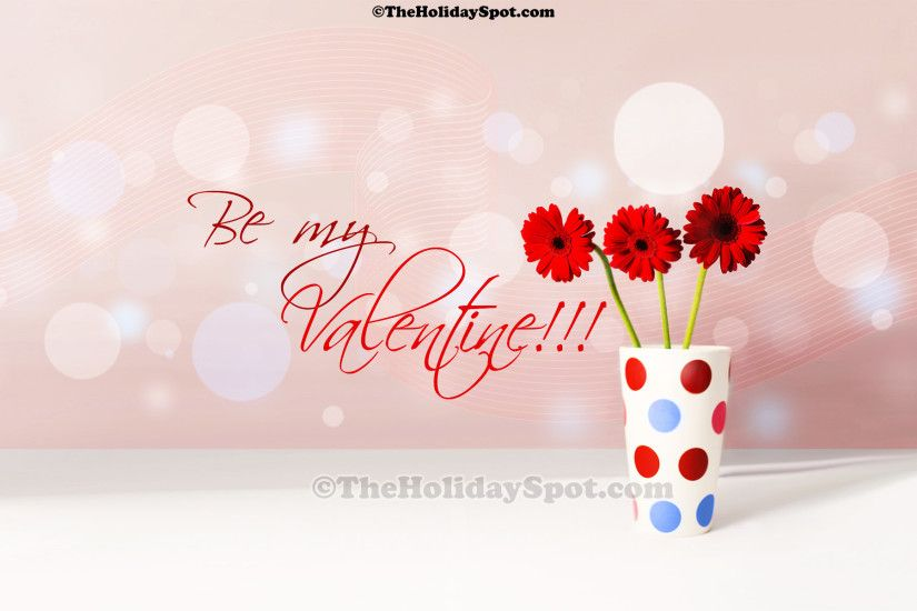 Valentine Wallpaper - Be my Valenine