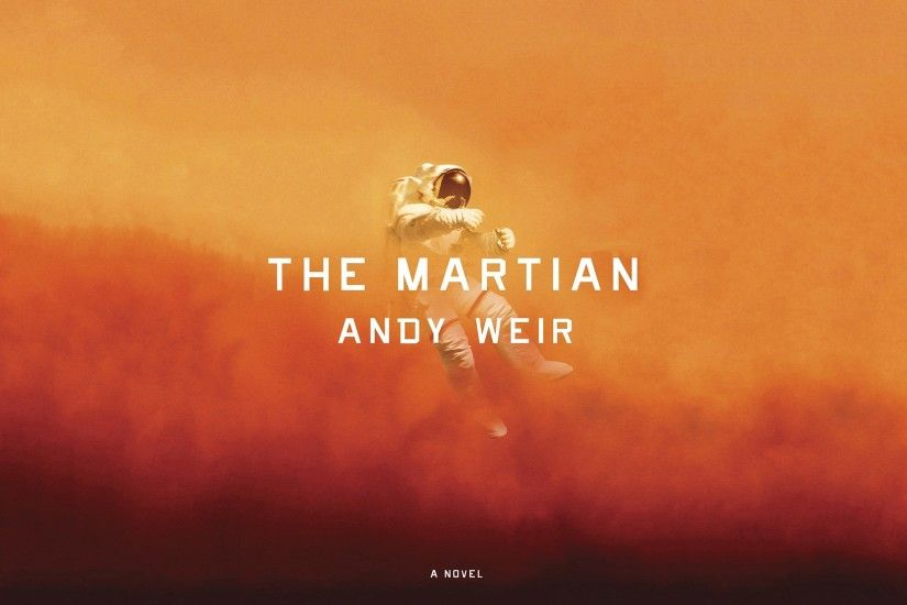 artwork, The Martian, Astronaut, Book cover Wallpapers HD / Desktop and  Mobile Backgrounds
