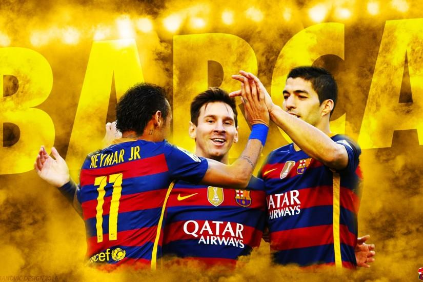 ... Messi Suarez Neymar 2016 - HD WALLPAPER by SelvedinFCB