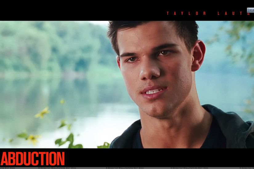 "You are viewing wallpaper titled ""Abduction – Taylor Lautner ..."