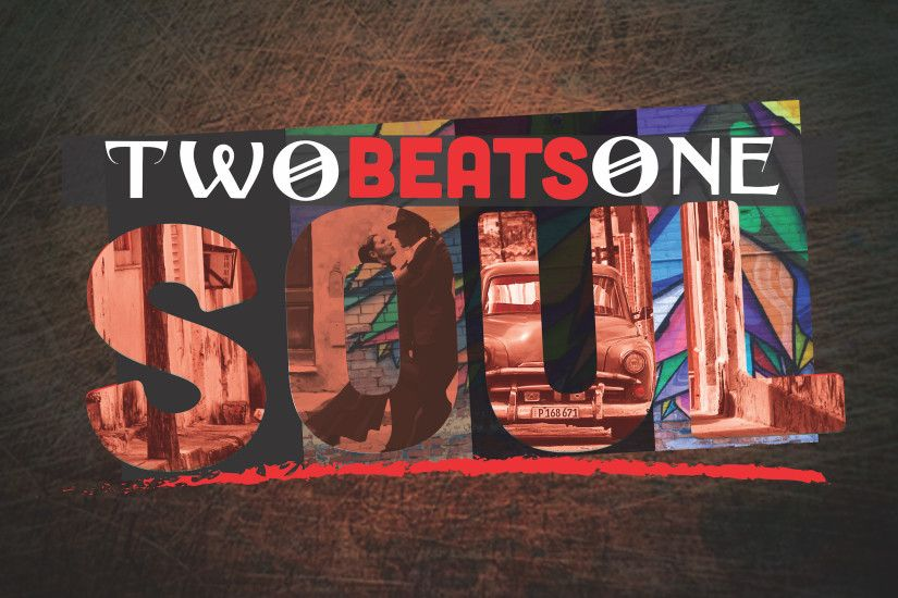 "RVMK Records to Release ""Two Beats, One Soul"" – An Album Celebrating The  Sounds of Cuba – on Jan. 19th, 2018"