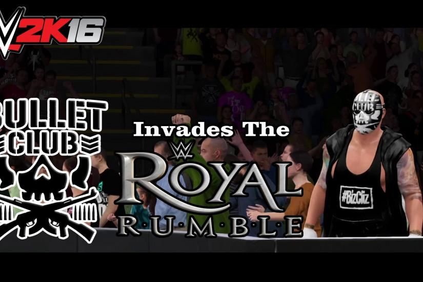 WWE 2K16 - Bullet Club Invades the Royal Rumble PPV (2016)