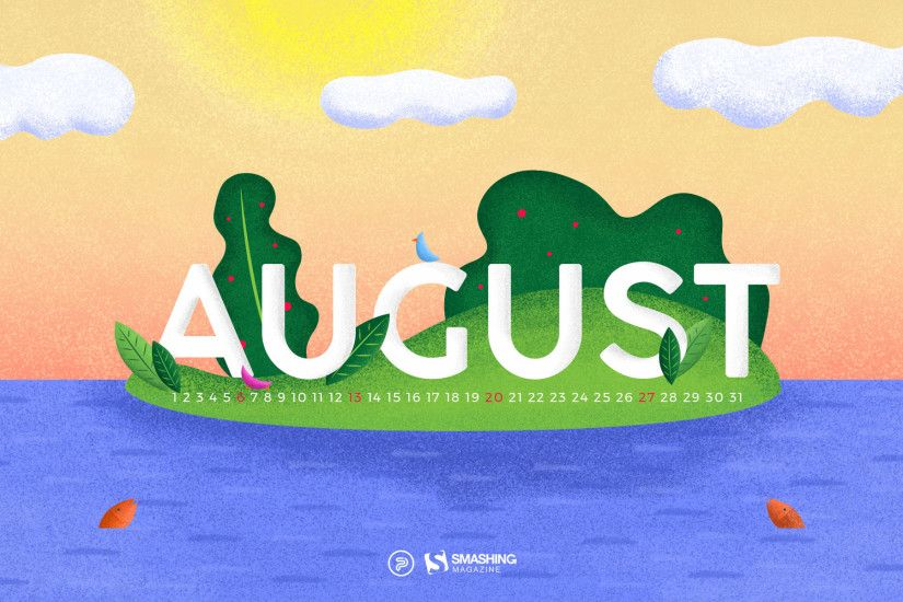 Happiness Happens In August. ""
