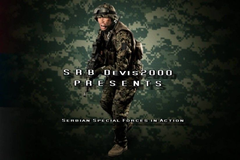 © 2011| Serbian Special Forces in Action | HD | Created by SRBdevis2000 |  1080p - YouTube