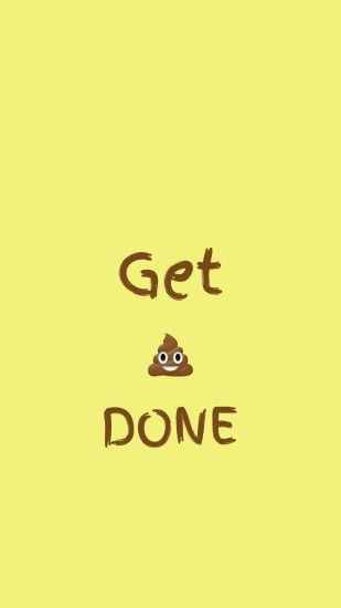 Get Shit Done iPhone 6 Plus HD Wallpaper - http://freebestpicture.com