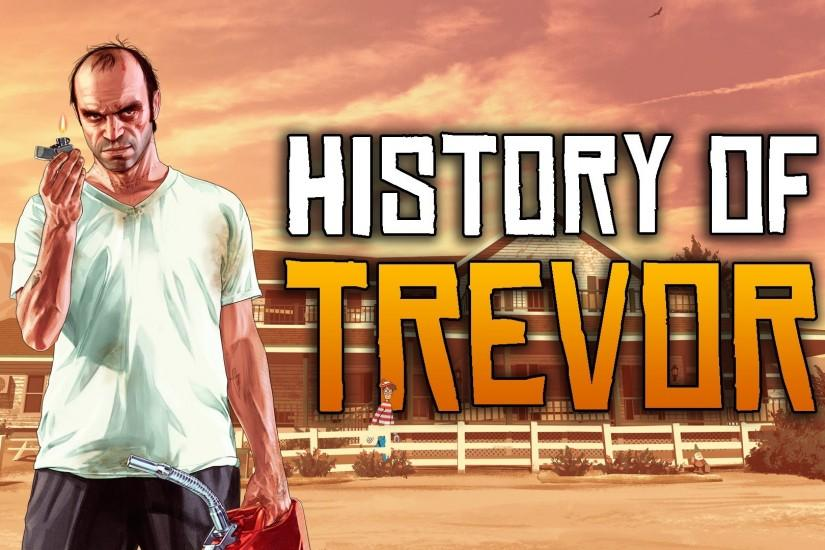 GTA 5 Facts: The History of Trevor Philips (GTA 5 Background of Trevor)