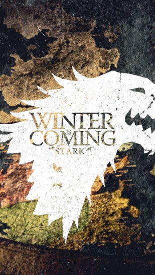 Winter Is Coming Game Of Thrones Stark Android Wallpaper ...
