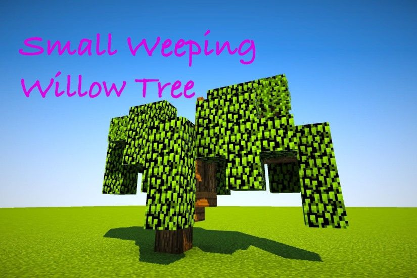 Minecraft Let's Build: Small Weeping Willow Tree