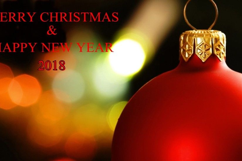 2018 Happy New Year Merry Christmas HD Wallpapers