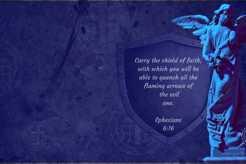 Shield of Faith Eph 6:16 for Desktop (1920x1080) CLICK HERE