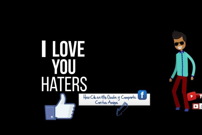 "I LOVE YOU HATERS - ""CHICO MC"" [Video Letra]"