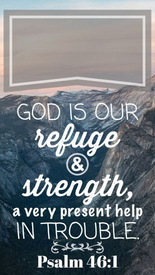 1242x2208 Psalm 46:1 bible verse, iphone lock screen wallpaper background,  phonto,