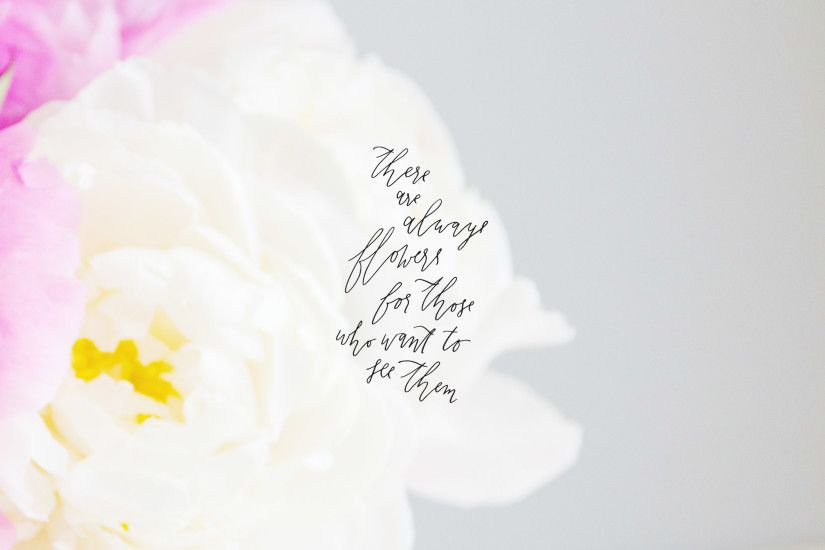 'Always flowers' desktop wallpaper - Matisse quote