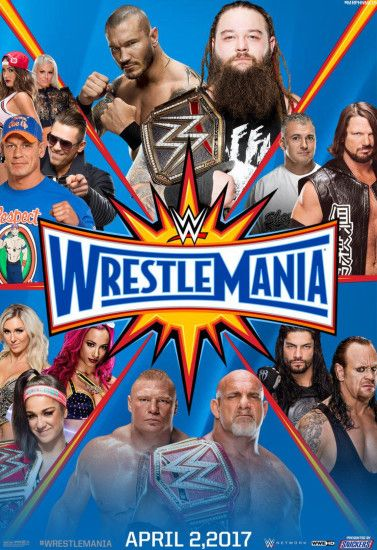 WWE WrestleMania 33 Custom Poster (Made by me) by MrPHENOMENAL15 on  @DeviantArt