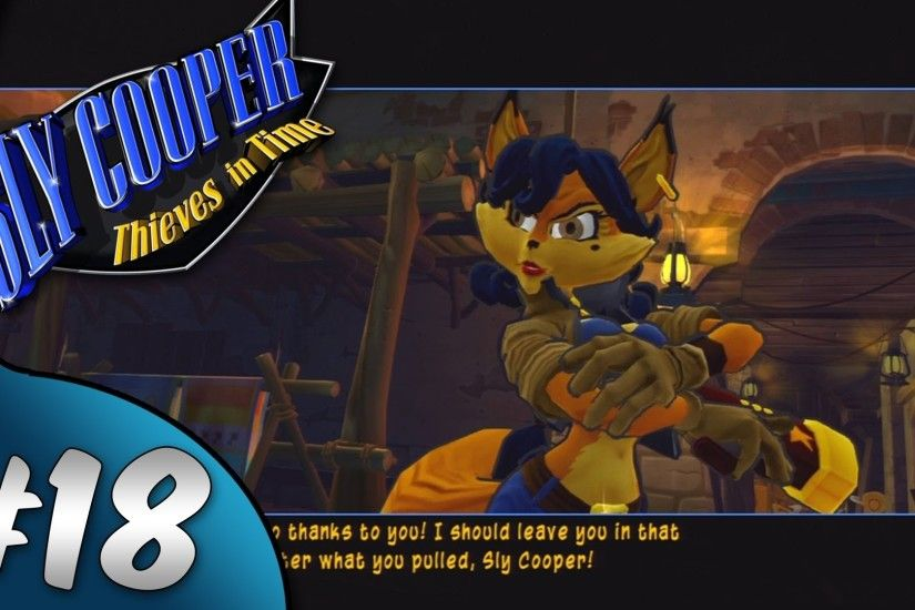 Sly Cooper Thieves in Time | Walkthrough | Episode 18 - Saving Carmelita