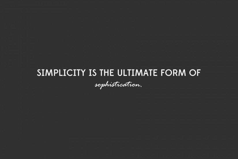 Quotes Desing Simple Sophistication #quotes #wallpapers #backgrounds