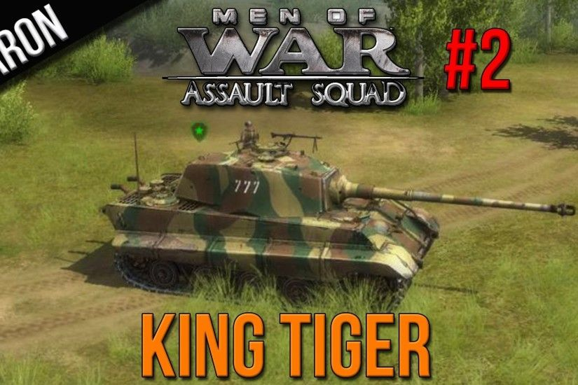 Men of War Assault Squad Gameplay - The King Tiger (Germany vs. Soviet  Russia) - YouTube