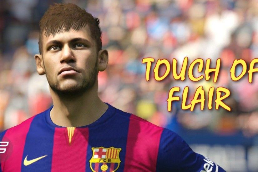 "Neymar Jr. ""Touch of Flair"" (FIFA 15 Edit) - Collaboration with"