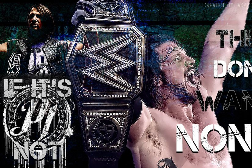 ... WWEACProductions WWE - AJ Styles Wallpaper - 2016 - PhenomenalOne by  WWEACProductions