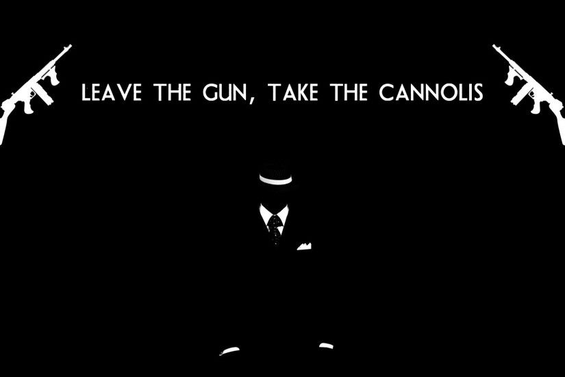 movies mafia weapons text quotes statements humor wallpaper background .